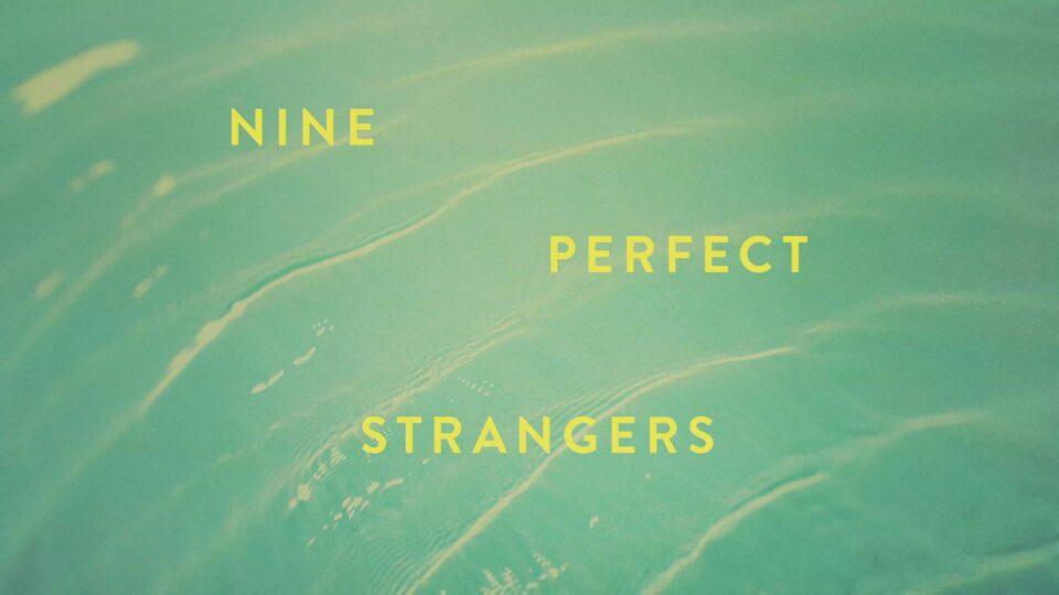 Image from Nine Perfect Strangers A Hulu Original by Antibody.